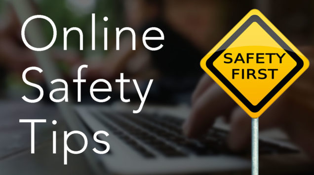 yellow street sign that reads safety first and overlay text that reads online safety tips